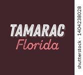 tamarac  florida t shirt... | Shutterstock .eps vector #1404238028