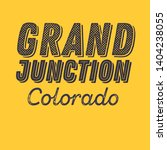 grand junction  colorado t... | Shutterstock .eps vector #1404238055