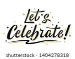 let's celebrate sign.... | Shutterstock .eps vector #1404278318