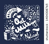 oat milk lettering with doodle... | Shutterstock .eps vector #1404308765