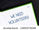 text sign showing we need... | Shutterstock . vector #1404374048
