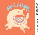 no prob llama quote. cute... | Shutterstock .eps vector #1405287368