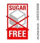 sugar free sign   crossed sugar ... | Shutterstock .eps vector #1405353008