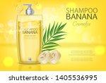 banana shampoo vector realistic ... | Shutterstock .eps vector #1405536995