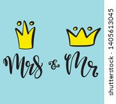 mr and mrs design for wedding ... | Shutterstock .eps vector #1405613045