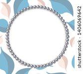 pearl frame on textured... | Shutterstock .eps vector #1406069642