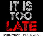 """graphic with the words   """"it is ...   Shutterstock . vector #1406427872"""
