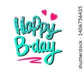 happy birthday handdrawing...   Shutterstock .eps vector #1406756435