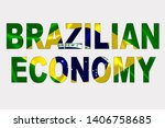 brazilian economy word over... | Shutterstock . vector #1406758685