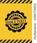 dance party black grunge emblem ... | Shutterstock .eps vector #1406776652