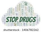 stop drugs word cloud.... | Shutterstock .eps vector #1406782262