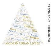 modern urban living word cloud. ... | Shutterstock .eps vector #1406782352