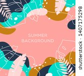 summer background with tropical ... | Shutterstock .eps vector #1407175298