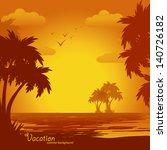 sunset on the beach  summer... | Shutterstock .eps vector #140726182