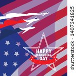 happy memorial day card with...   Shutterstock .eps vector #1407341825