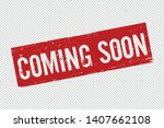 grunge red coming soon square... | Shutterstock .eps vector #1407662108