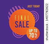 final sale banner. promotion... | Shutterstock .eps vector #1407782822