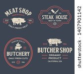 set of butcher shop and... | Shutterstock .eps vector #1407901142