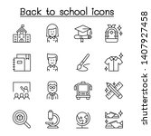 back to school icon set in thin ... | Shutterstock .eps vector #1407927458