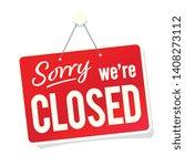 """"""" Sorry We\'re Closed """" Door..."""