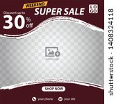 weekend super sale discount... | Shutterstock .eps vector #1408324118