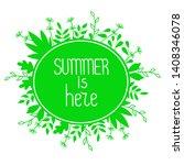 summer is here. round frame... | Shutterstock .eps vector #1408346078