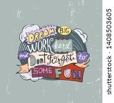 dream big work hard and dont... | Shutterstock .eps vector #1408503605