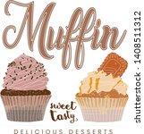 muffins cupcake vector... | Shutterstock .eps vector #1408511312