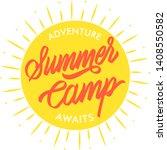 summer camp typography design....   Shutterstock .eps vector #1408550582