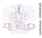 i can and i will  inspiring... | Shutterstock .eps vector #1408628168