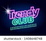 vector neon poster trendy club. ... | Shutterstock .eps vector #1408648748