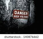old 'danger high voltage' sign.   Shutterstock . vector #140876662