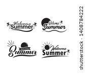 welcome summer lettering set... | Shutterstock .eps vector #1408784222
