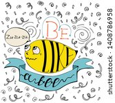 be like a bee  inspiring... | Shutterstock .eps vector #1408786958