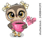 cute cartoon owl with pink cup... | Shutterstock .eps vector #1408844195