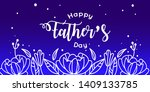happy father s day calligraphy... | Shutterstock .eps vector #1409133785
