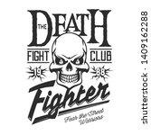 fight club sign  t shirt print... | Shutterstock .eps vector #1409162288