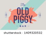 piggy  pig  pork. vintage label ... | Shutterstock .eps vector #1409320532