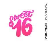 sweet 16. vector lettering... | Shutterstock .eps vector #1409465342