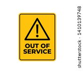 warning  out of service sign. | Shutterstock .eps vector #1410139748