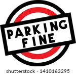 parking fine stamp on white... | Shutterstock .eps vector #1410163295