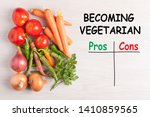 becoming vegetarian and pros... | Shutterstock . vector #1410859565