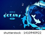 world oceans day  paper art.... | Shutterstock .eps vector #1410940922