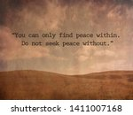 """""""you can only find peace within.... 