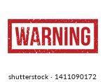 warning rubber stamp. red... | Shutterstock .eps vector #1411090172