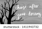 chase after your dreams tree... | Shutterstock . vector #1411943732