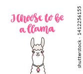cute llama and funny lettering... | Shutterstock .eps vector #1412256155