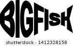 stylized words big fish in... | Shutterstock .eps vector #1412328158