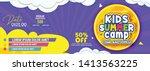 kids summer camp fest... | Shutterstock .eps vector #1413563225