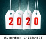 2020 new year on white hanging... | Shutterstock . vector #1413564575